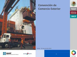 Convención de Comercio Exterior