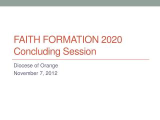 Faith Formation 2020 Concluding Session