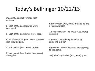 Today's  Bellringer 10 /22/ 13