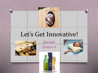 Let's Get Innovative!