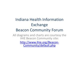 Indiana Health Information Exchange Beacon Community Forum