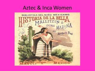 Aztec & Inca Women
