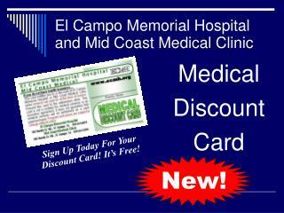 El Campo Memorial Hospital and Mid Coast Medical Clinic