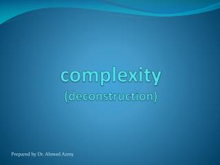 complexity (deconstruction)