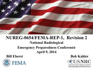 NUREG-0654/FEMA-REP-1,  Revision 2  National Radiological Emergency Preparedness Conferen ce