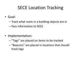 SECE Location Tracking