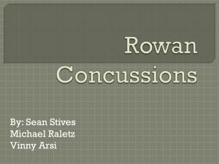 Rowan Concussions