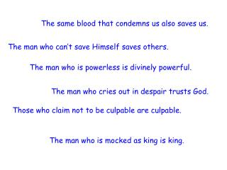 Those who claim not to be culpable are culpable.