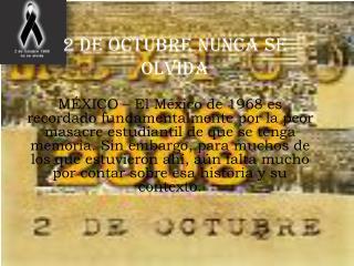 2 DE OCTUBRE NUNCA SE OLVIDA