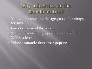 Why advertise at the Beachcomber?
