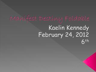 Manifest Destiny Foldable