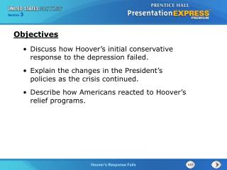 Discuss how Hoover's initial conservative response to the depression failed.