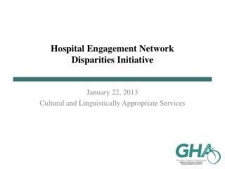 Hospital Engagement Network Disparities Initiative