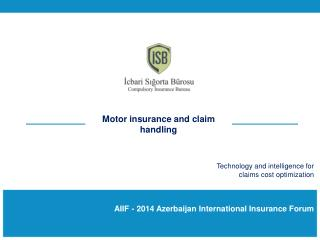 AIIF - 2014 Azerbaijan International Insurance Forum