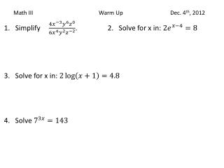 Math III			             Warm Up			Dec. 4 th , 2012