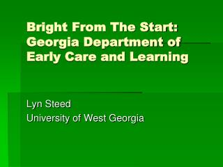 Bright From The Start: Georgia Department of Early Care and Learning