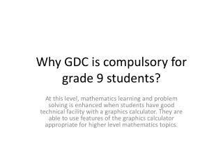 Why GDC is compulsory for grade 9 students?