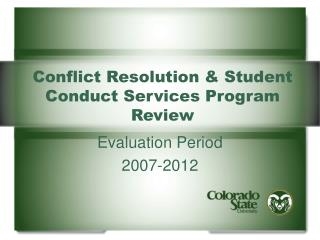 Conflict Resolution & Student Conduct Services Program Review