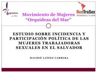 """Movimiento de Mujeres  """"Orquídeas del Mar"""""""