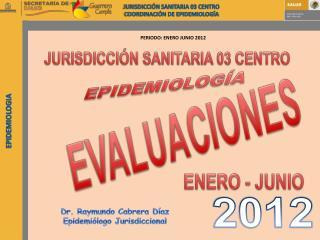 JURISDICCIÓN  SANITARIA 03 CENTRO