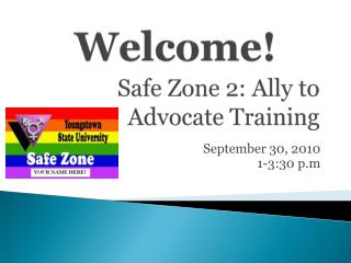 Safe Zone 2: Ally to Advocate Training