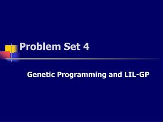 Problem Set 4