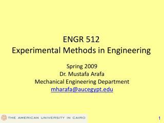 ENGR 512 Experimental Methods in Engineering