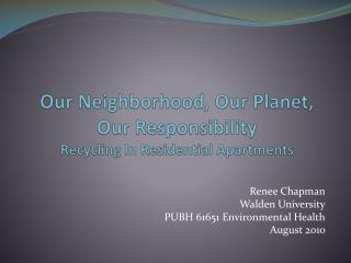Our Neighborhood, Our Planet, Our Responsibility  Recycling In Residential Apartments