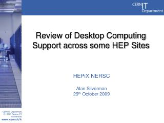 Review of Desktop Computing Support across some HEP Sites