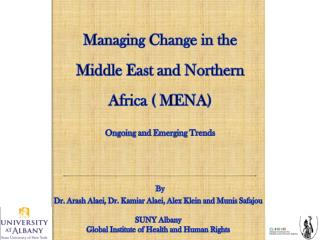 Managing Change in the Middle East and Northern Africa ( MENA) Ongoing  and  Emerging  T rends