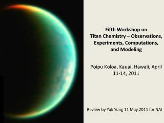 Review  by Yuk Yung 11 May 2011 for NAI