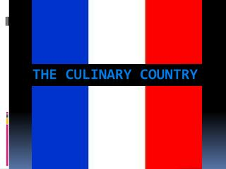 The culinary country