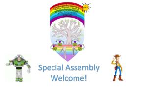 Special Assembly Welcome!