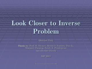 Look Closer to Inverse Problem