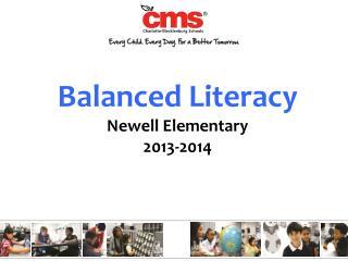 Balanced Literacy Newell Elementary 2013-2014