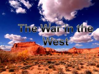 The War in the West