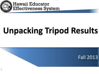 Unpacking Tripod  Results