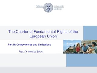 The Charter  of  Fundamental  Rights of the  European Union