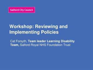 Workshop: Reviewing and Implementing Policies