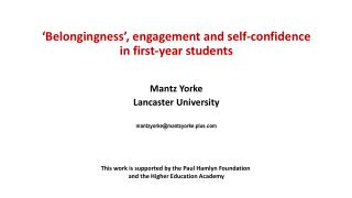 'Belongingness', engagement and self-confidence in first-year students