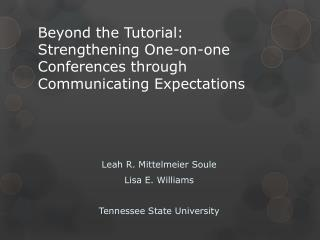 Beyond the Tutorial:  Strengthening  One-on-one Conferences through Communicating Expectations
