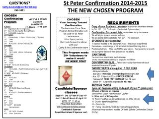 St Peter Confirmation 2014-2015 THE NEW  CHOSEN  PROGRAM