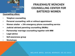 Frauenhilfe München Counselling  Center  for battered women
