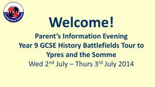 Welcome! Parent's Information Evening