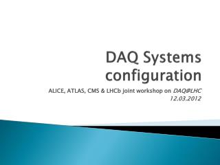 DAQ Systems configuration