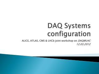 DAQ Systems configuration