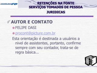 RETEN  ES NA FONTE SERVI OS TOMADOS DE PESSOA JURIDICAS