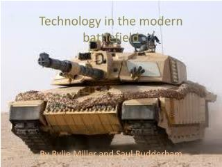 Technology in the modern battlefield