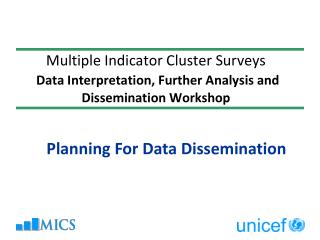 Planning For Data Dissemination