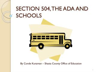 SECTION 504, THE ADA AND SCHOOLS